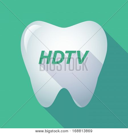 Long Shadow Tooth With    The Text Hdtv