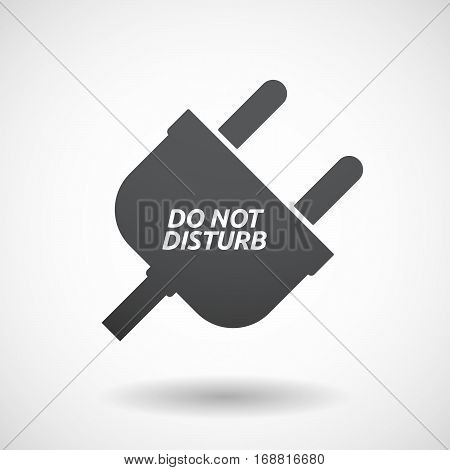 Isolated Plug With    The Text Do Not Disturb