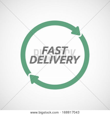 Isolated Reuse Sign With  The Text Fast Delivery