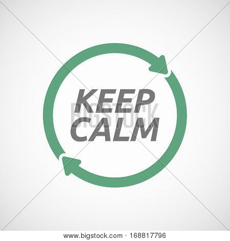 Isolated Reuse Sign With    The Text Keep Calm