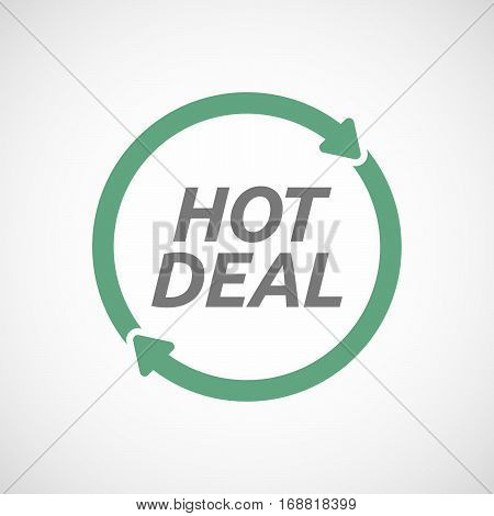 Isolated Reuse Sign With    The Text Hot Deal