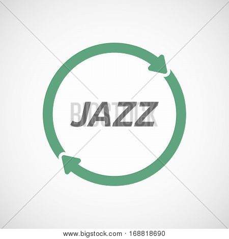 Isolated Reuse Sign With    The Text Jazz