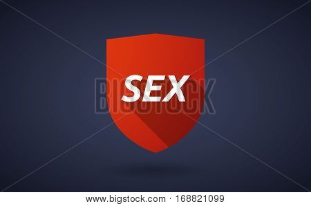 Long Shadow Shield With    The Text Sex