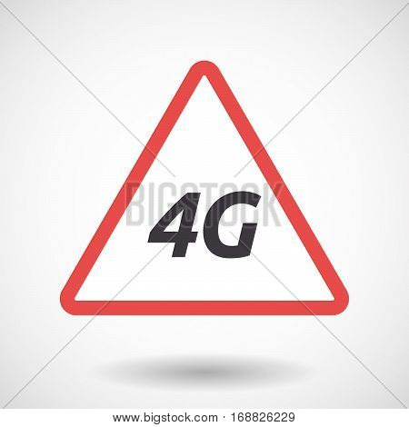 Isolated Warning Signal With    The Text 4G