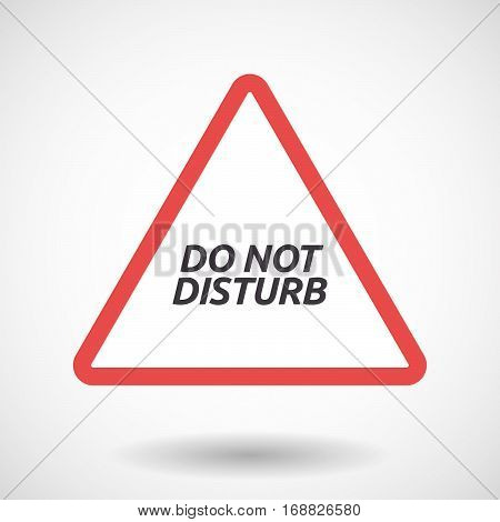 Isolated Warning Signal With    The Text Do Not Disturb
