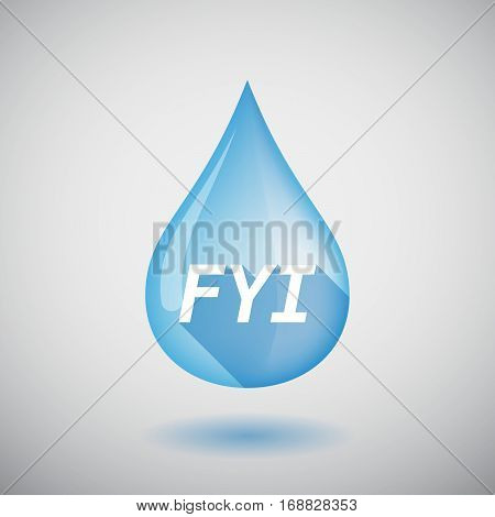 Long Shadow Water Drop With    The Text Fyi