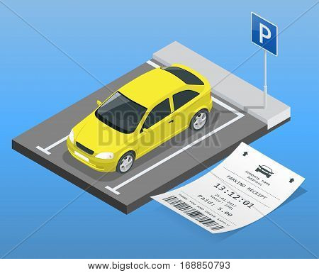 Isometric vector illustration Car in the parking lot and Parking tickets. Flat illustration icon for web. Urban transport. parking space.