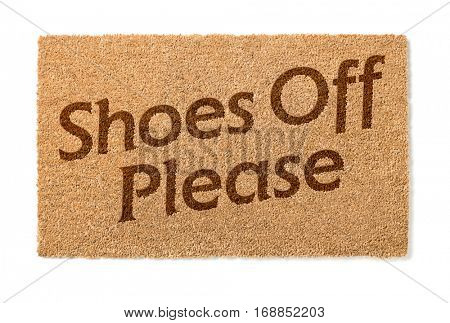 Shoes Off Welcome Mat Isolated On A White Background.