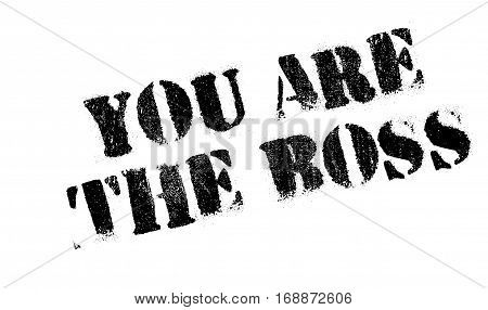 You Are The Boss rubber stamp. Grunge design with dust scratches. Effects can be easily removed for a clean, crisp look. Color is easily changed.