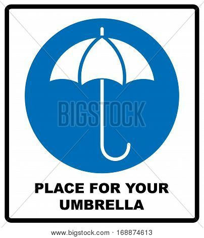 Place for your wet umbrella. Umbrella with water drops. Rain protection symbol. Flat design style, wet umbrellas. Vector illustration. Shop, store label. blue circle sign