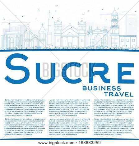 Outline Sucre Skyline with Blue Buildings and Copy Space. Business Travel and Tourism Concept with Historic Architecture. Image for Presentation Banner Placard and Web Site.