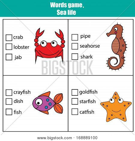 Words test educational game for children. Sea animals theme, learning vocabulary. Choose the correct answer task