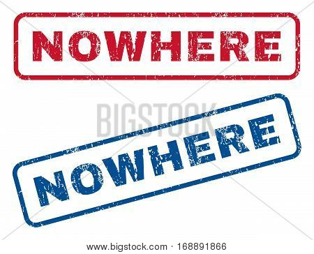 Nowhere text rubber seal stamp watermarks. Vector style is blue and red ink caption inside rounded rectangular shape. Grunge design and unclean texture. Blue and red emblems.