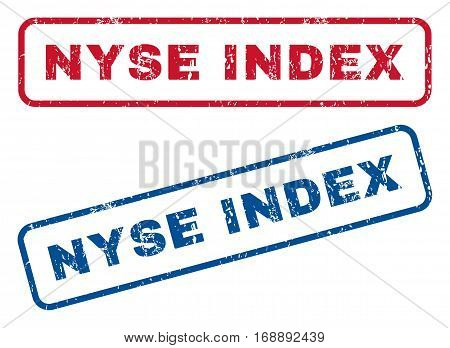 Nyse Index text rubber seal stamp watermarks. Vector style is blue and red ink tag inside rounded rectangular shape. Grunge design and dust texture. Blue and red emblems.