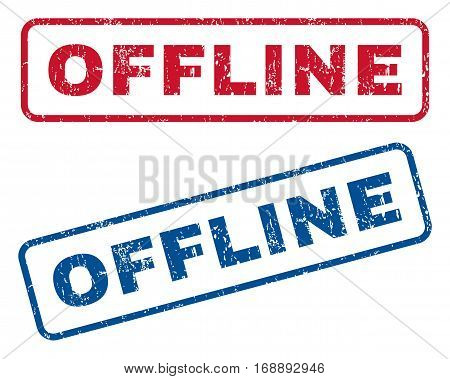 Offline text rubber seal stamp watermarks. Vector style is blue and red ink caption inside rounded rectangular shape. Grunge design and unclean texture. Blue and red signs.