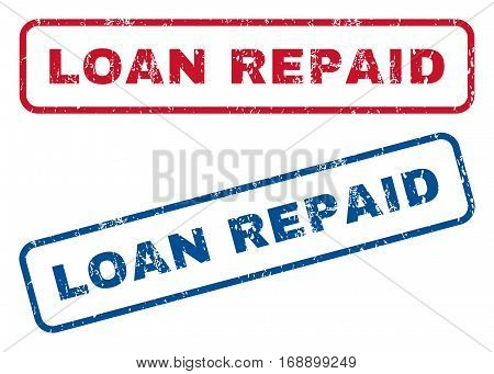 Loan Repaid text rubber seal stamp watermarks. Vector style is blue and red ink tag inside rounded rectangular banner. Grunge design and scratched texture. Blue and red signs.