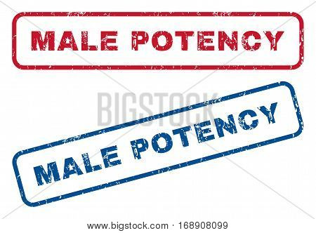 Male Potency text rubber seal stamp watermarks. Vector style is blue and red ink caption inside rounded rectangular shape. Grunge design and dust texture. Blue and red emblems.