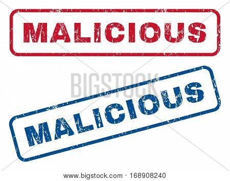 Malicious text rubber seal stamp watermarks. Vector style is blue and red ink caption inside rounded rectangular banner. Grunge design and dust texture. Blue and red signs.