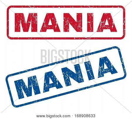 Mania text rubber seal stamp watermarks. Vector style is blue and red ink caption inside rounded rectangular banner. Grunge design and unclean texture. Blue and red signs.