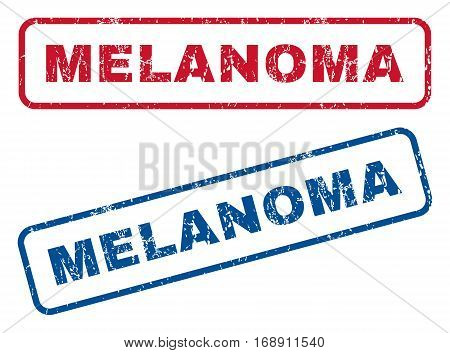 Melanoma text rubber seal stamp watermarks. Vector style is blue and red ink tag inside rounded rectangular banner. Grunge design and dirty texture. Blue and red signs.