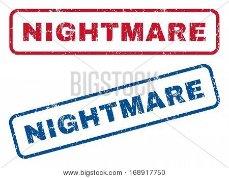 Nightmare text rubber seal stamp watermarks. Vector style is blue and red ink caption inside rounded rectangular banner. Grunge design and unclean texture. Blue and red emblems.