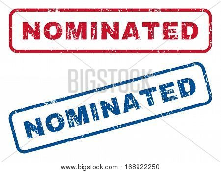 Nominated text rubber seal stamp watermarks. Vector style is blue and red ink caption inside rounded rectangular banner. Grunge design and scratched texture. Blue and red emblems.