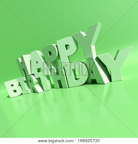 3D rendering of white letters forming the words Happy Birthday on a green background
