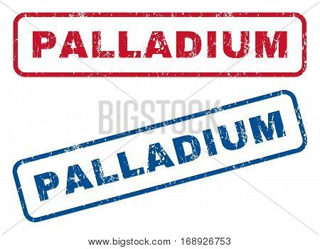 Palladium text rubber seal stamp watermarks. Vector style is blue and red ink caption inside rounded rectangular shape. Grunge design and dust texture. Blue and red emblems.