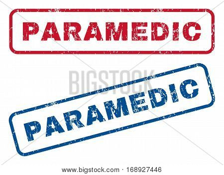 Paramedic text rubber seal stamp watermarks. Vector style is blue and red ink caption inside rounded rectangular shape. Grunge design and scratched texture. Blue and red signs.