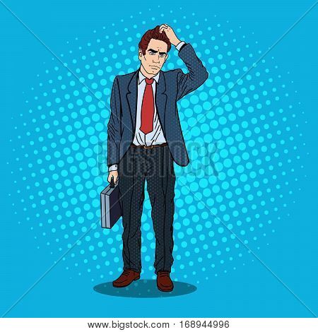 Pop Art Doubtfull Businessman with Briefcase. Vector illustration