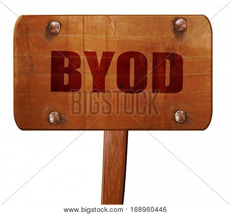 byod, 3D rendering, text on wooden sign