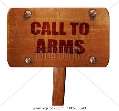 call to arms, 3D rendering, text on wooden sign