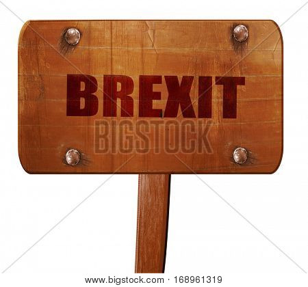 brexit, 3D rendering, text on wooden sign