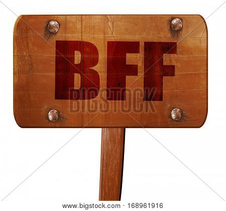 bff, 3D rendering, text on wooden sign