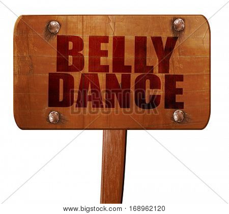 belly dance, 3D rendering, text on wooden sign