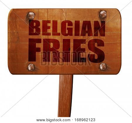 belgian fries, 3D rendering, text on wooden sign