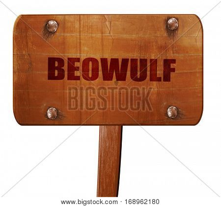 beowulf, 3D rendering, text on wooden sign