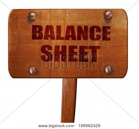 balance sheet, 3D rendering, text on wooden sign