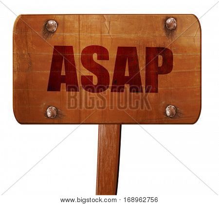 asap, 3D rendering, text on wooden sign