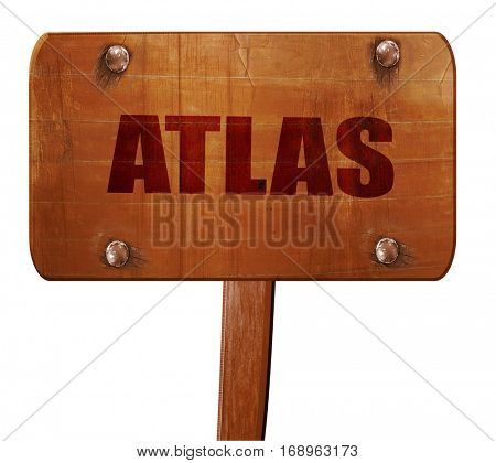 Atlas, 3D rendering, text on wooden sign