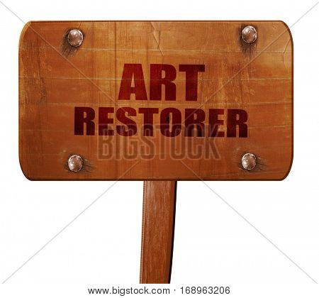 art restorer, 3D rendering, text on wooden sign
