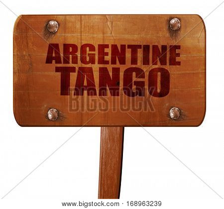 Argentine tango, 3D rendering, text on wooden sign