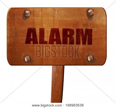 alarm, 3D rendering, text on wooden sign