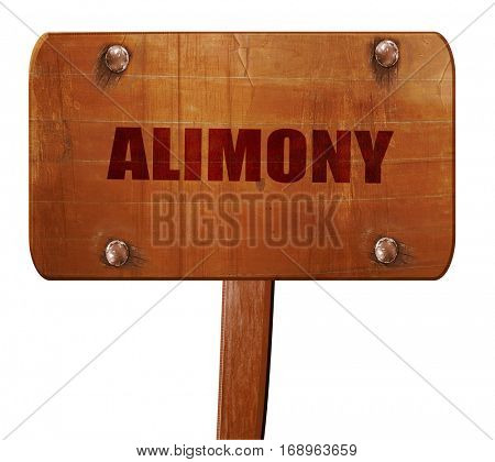 alimony, 3D rendering, text on wooden sign