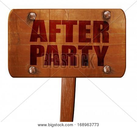 afterparty, 3D rendering, text on wooden sign