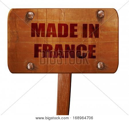 Made in france, 3D rendering, text on wooden sign