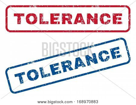 Tolerance text rubber seal stamp watermarks. Vector style is blue and red ink tag inside rounded rectangular banner. Grunge design and unclean texture. Blue and red stickers.