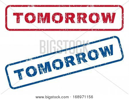 Tomorrow text rubber seal stamp watermarks. Vector style is blue and red ink tag inside rounded rectangular banner. Grunge design and unclean texture. Blue and red signs.