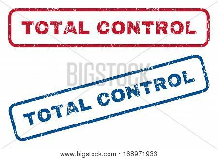Total Control text rubber seal stamp watermarks. Vector style is blue and red ink caption inside rounded rectangular banner. Grunge design and unclean texture. Blue and red stickers.