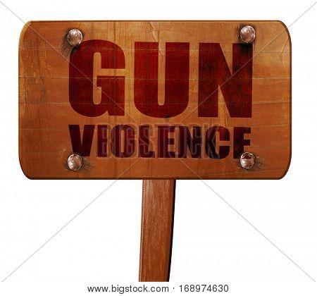gun violence, 3D rendering, text on wooden sign